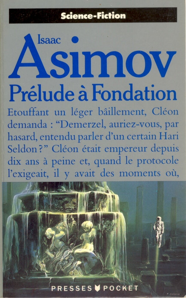 Asimov   6-prélude a la fondation