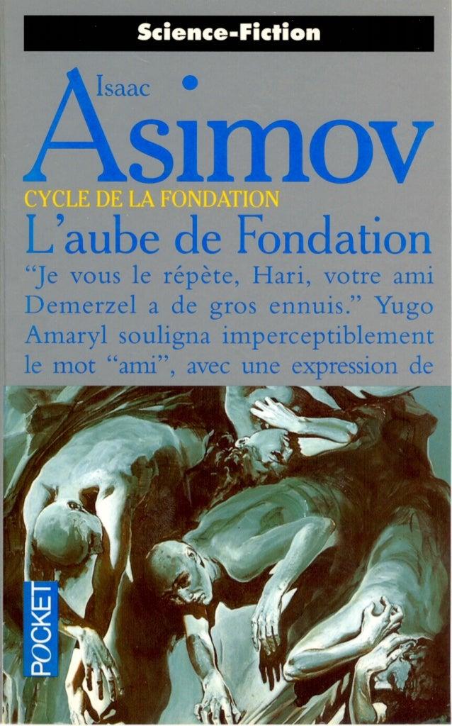 Asimov   7-l'aube de fondation