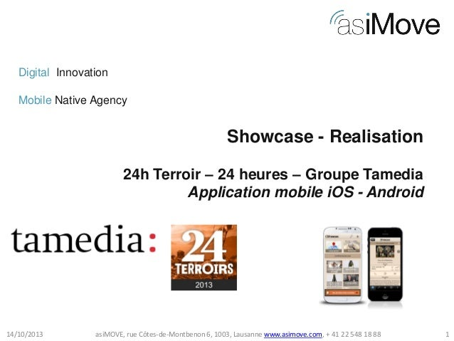 Digital Innovation Mobile Native Agency  Showcase - Realisation 24h Terroir – 24 heures – Groupe Tamedia Application mobil...