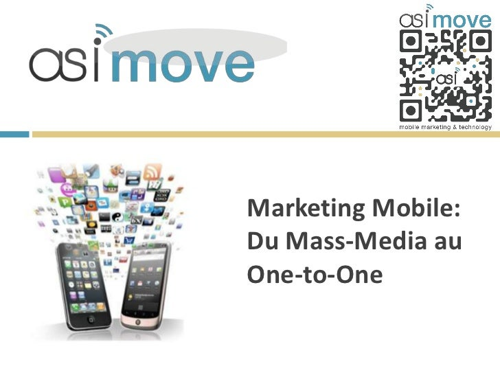 Marketing Mobile:Du Mass-Media auOne-to-One