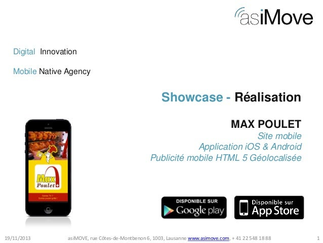 Digital Innovation Mobile Native Agency  Showcase - Réalisation MAX POULET Site mobile Application iOS & Android Publicité...