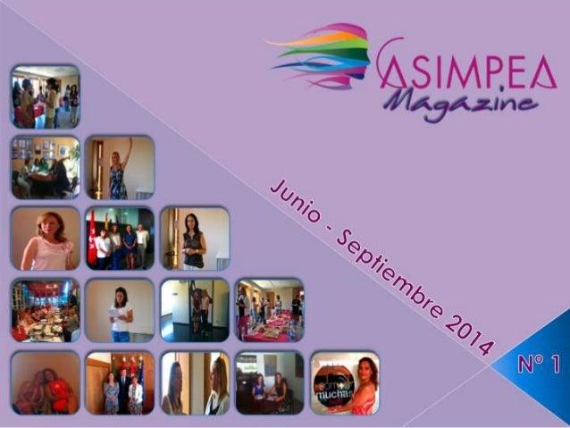 """Bienvenida al primer número de nuestra revista: """"ASIMPEA MAGAZINE"""" A continuación vas a poder ver lo que ha dado de si nue..."""