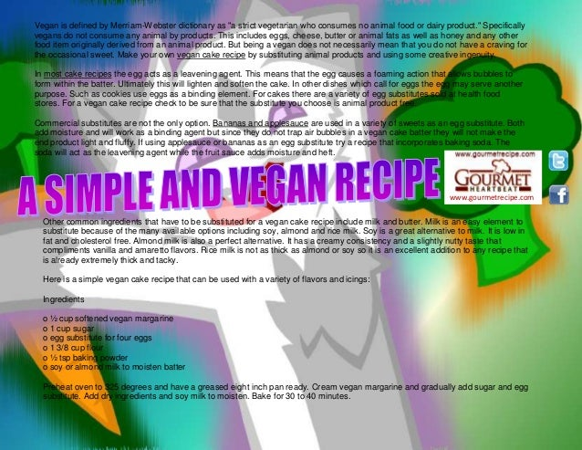 "www.gourmetrecipe.com Vegan is defined by Merriam-Webster dictionary as ""a strict vegetarian who consumes no animal food o..."