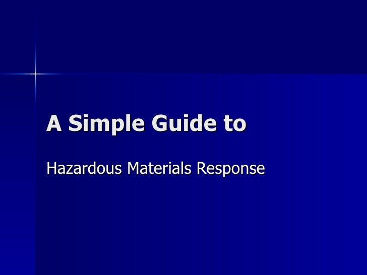 A Simple Guide to Hazardous Materials Response