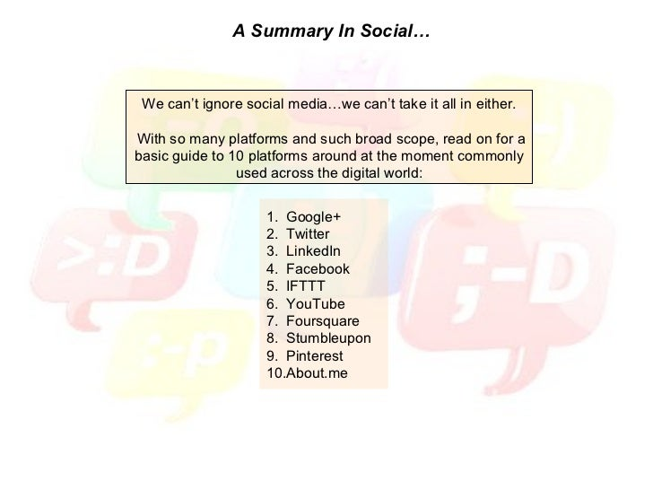 A Summary In Social… We can't ignore social media…we can't take it all in either. With so many platforms and such broad sc...