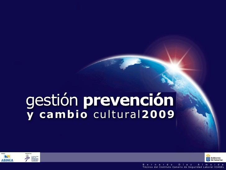 gestión prevención y c amb i o c u l tu ra l2009                         Presidencia del Gobierno / Presidencia del Go    ...