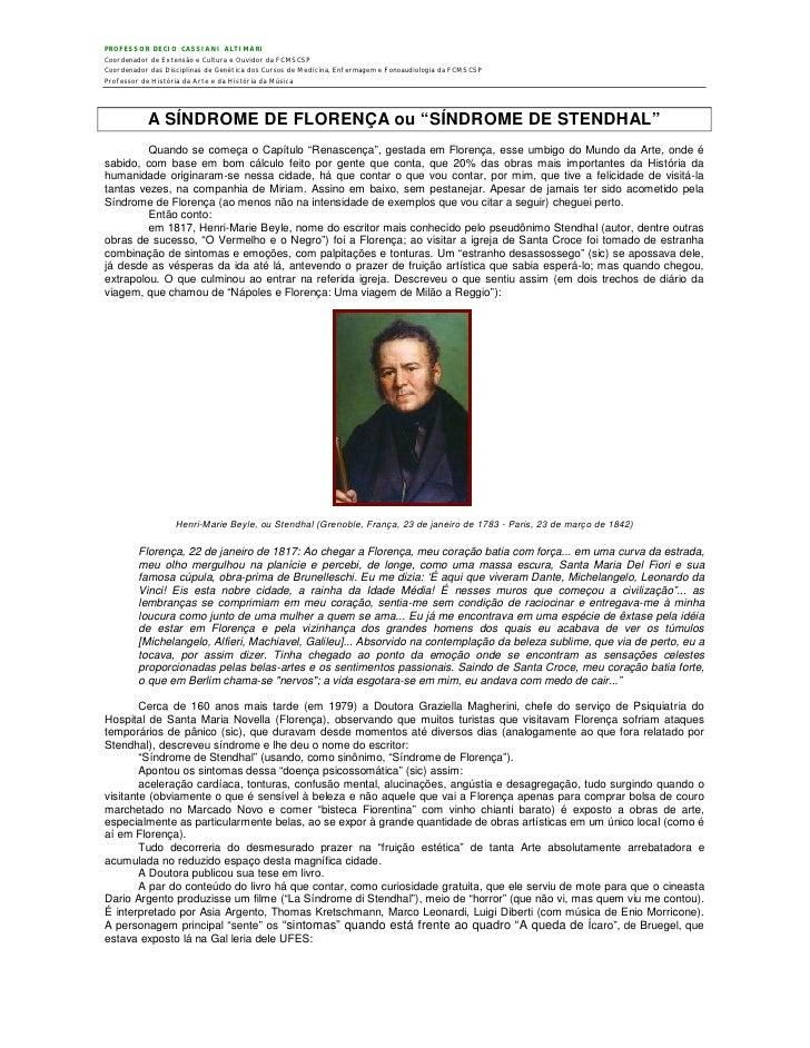 PROFESSOR DECIO CASSIANI ALTIMARI Coordenador de Extensão e Cultura e Ouvidor da FCMSCSP Coordenador das Disciplinas de Ge...