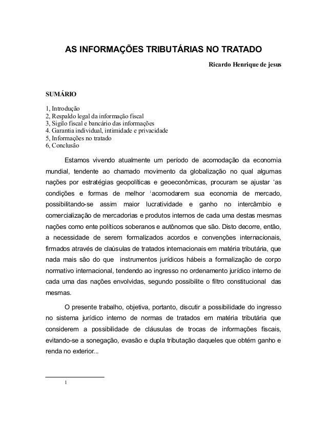 AS INFORMAÇÕES TRIBUTÁRIAS NO TRATADO  Ricardo Henrique de jesus  SUMÁRIO  1, Introdução  2, Respaldo legal da informação ...