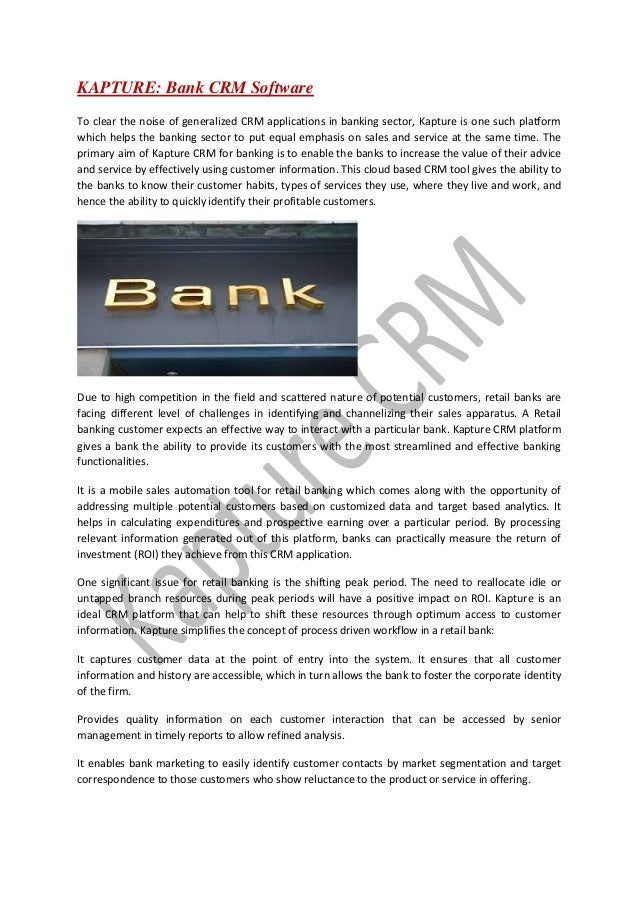how e crm successfully applied banking industry This process business apply crm in four stages: identification, differentiation,  interaction  keywords: banking sector, customer relationship management,  employee  this involves building and managing successful customer  relationships to raise  distributed via e-mail and for being a pilot sample 112  responses were.