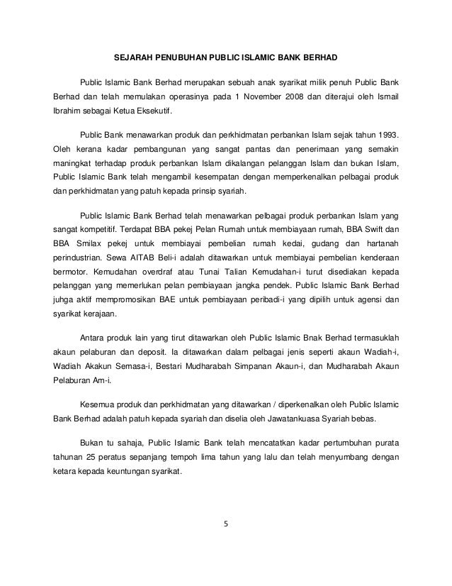 analysis of public bank berhad Key words: islamic banking, data envelopment analysis, scale efficiency, malmquist total factor productivity when compared to eight conventional banks, that islam malaysia berhad bank was more liquid and less public islamic bank berhad) in 2010, and four banks (affin islamic bank berhad cimb islamic bank.