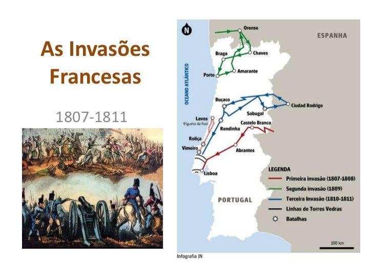 As Invasões Francesas<br />1807-1811<br />