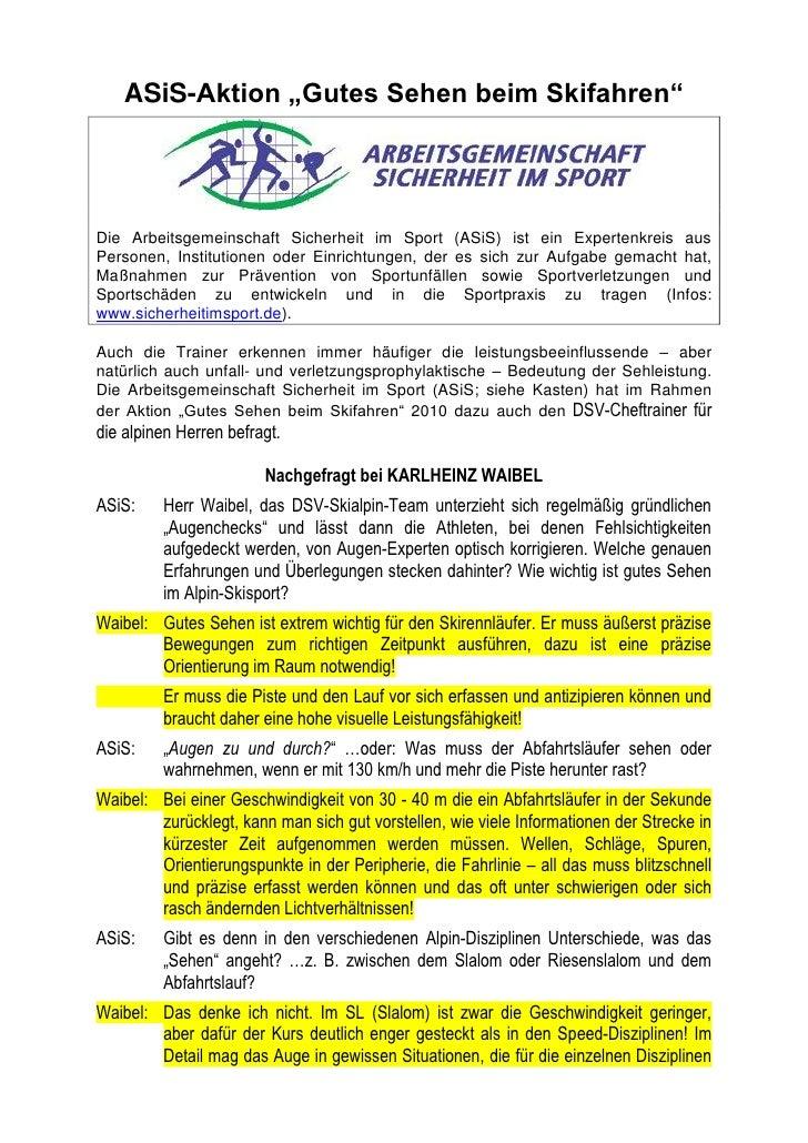 """ASiS-Aktion """"Gutes Sehen beim Skifahren""""Die Arbeitsgemeinschaft Sicherheit im Sport (ASiS) ist ein Expertenkreis ausPerson..."""