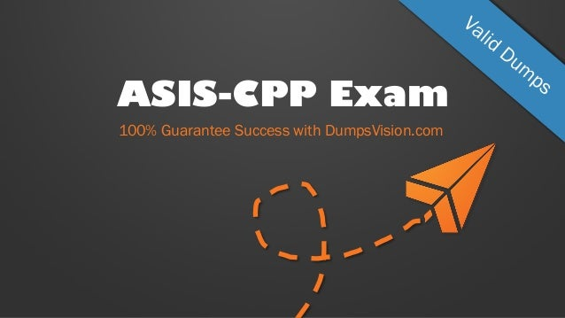 ASIS CPP exam dumps | Real CPP Questions - killexams.com