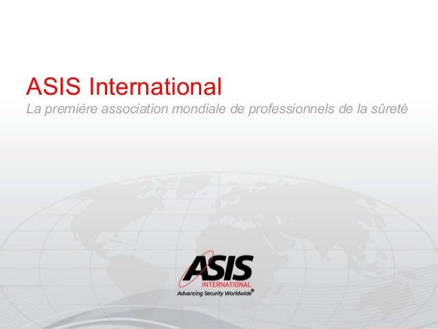 ASIS International La première association mondiale de professionnels de la sûreté  ASIS logo only