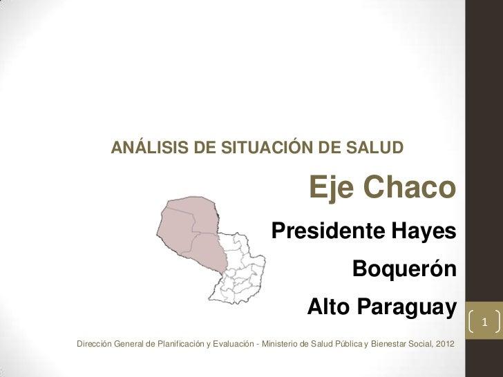 ANÁLISIS DE SITUACIÓN DE SALUD                                                              Eje Chaco                     ...