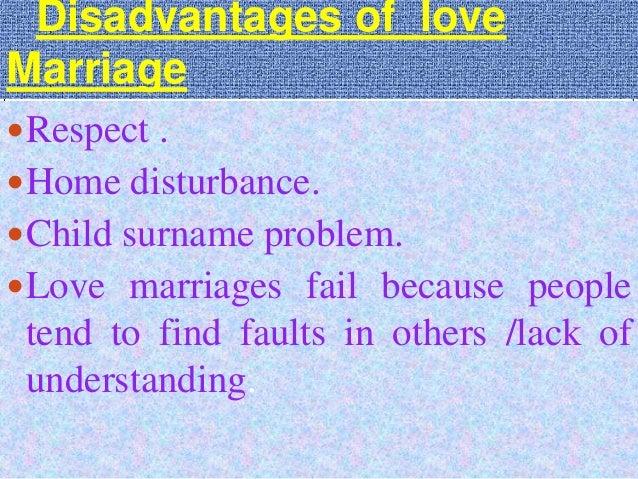 Love marriage disadvantages