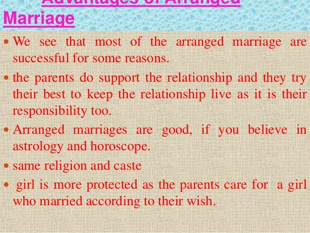 Advantages and disadvantages of an arranged marriage
