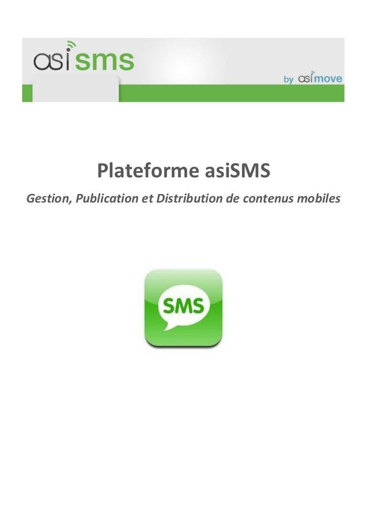 Plateforme asiSMSGestion, Publication et Distribution de contenus mobiles