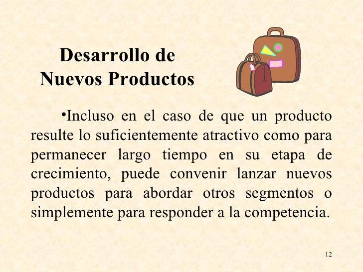<ul><li>Incluso en el caso de que un producto resulte lo suficientemente atractivo como para permanecer largo tiempo en su...