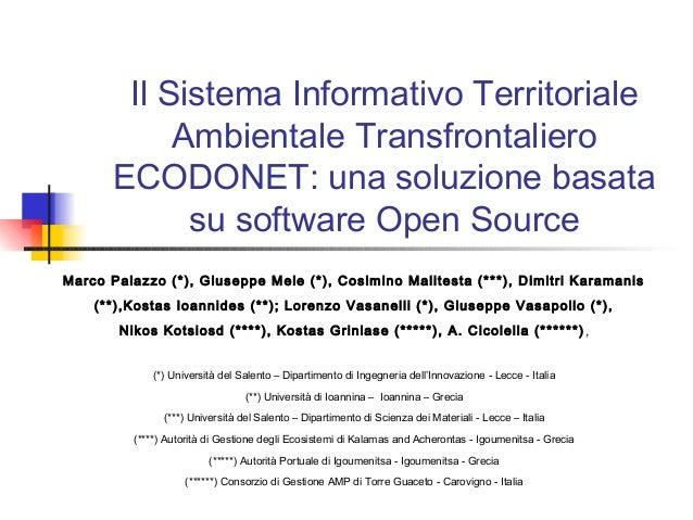 Il Sistema Informativo TerritorialeAmbientale TransfrontalieroECODONET: una soluzione basatasu software Open SourceMarco P...