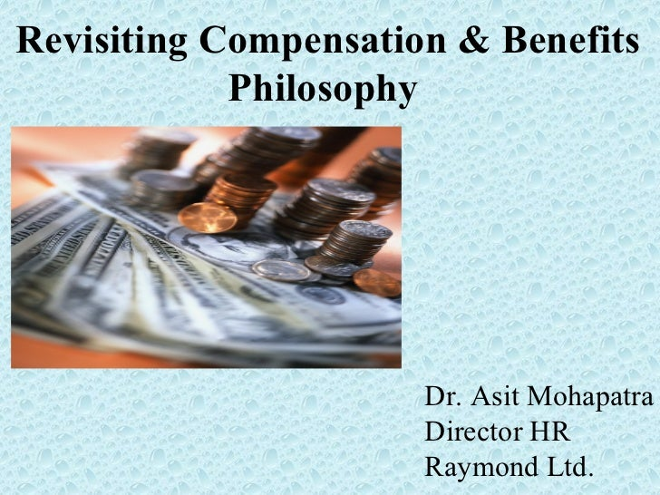 Revisiting Compensation and Benefits Philosophy
