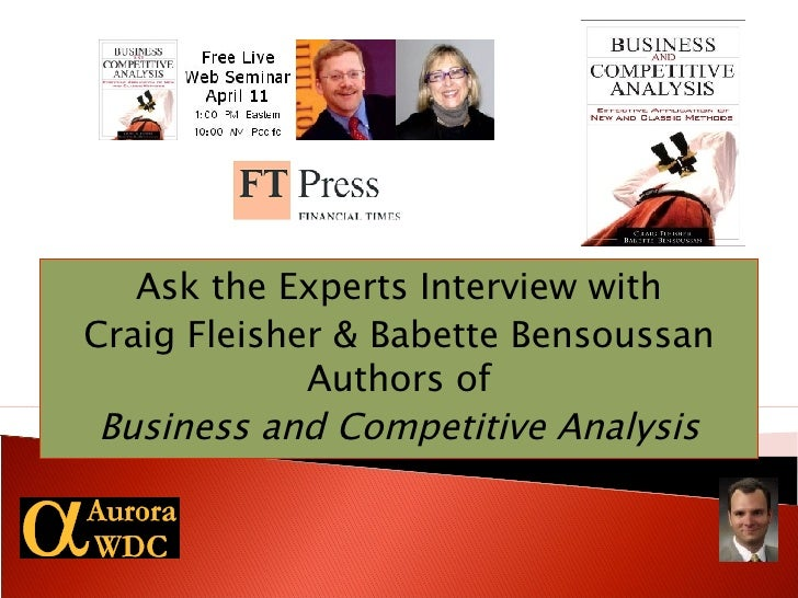 Ask the Experts Interview with Craig Fleisher & Babette Bensoussan Authors of Business and Competitive Analysis
