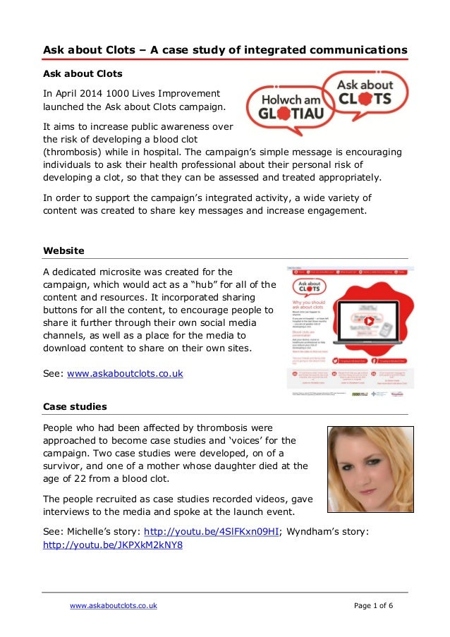www.askaboutclots.co.uk Page 1 of 6 Ask about Clots – A case study of integrated communications Ask about Clots In April 2...