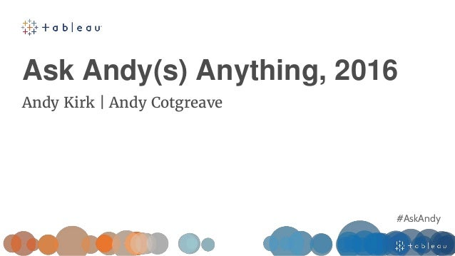 #AskAndy Ask Andy(s) Anything, 2016 Andy Kirk | Andy Cotgreave