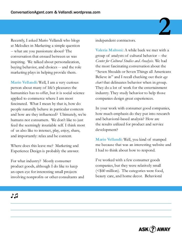 ConversationAgent.com & Vellandi.wordpress.comRecently, I asked Mario Vellandi who blogsat Melodies in Marketing a simple ...