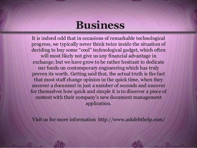 Business It is indeed odd that in occasions of remarkable technological progress, we typically never think twice inside th...