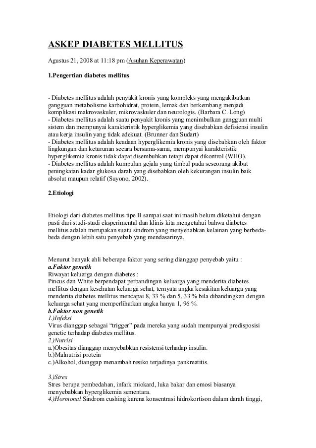 ASKEP DIABETES MELLITUS Agustus 21, 2008 at 11:18 pm (Asuhan Keperawatan) 1.Pengertian diabetes mellitus - Diabetes mellit...