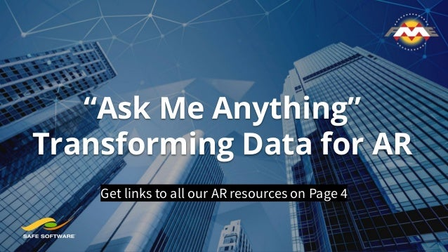"""""""Ask Me Anything"""" Transforming Data for AR Get links to all our AR resources on Page 4"""