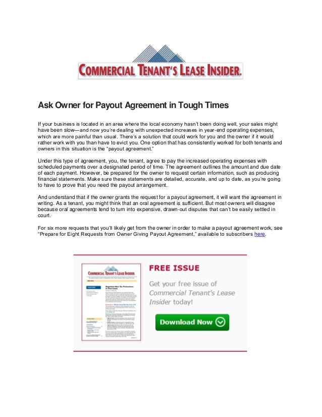 Ask Owner for Payout Agreement in Tough Times If your business is located in an area where the local economy hasn't been d...