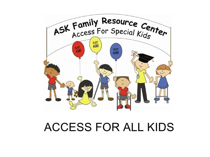 ACCESS FOR ALL KIDS