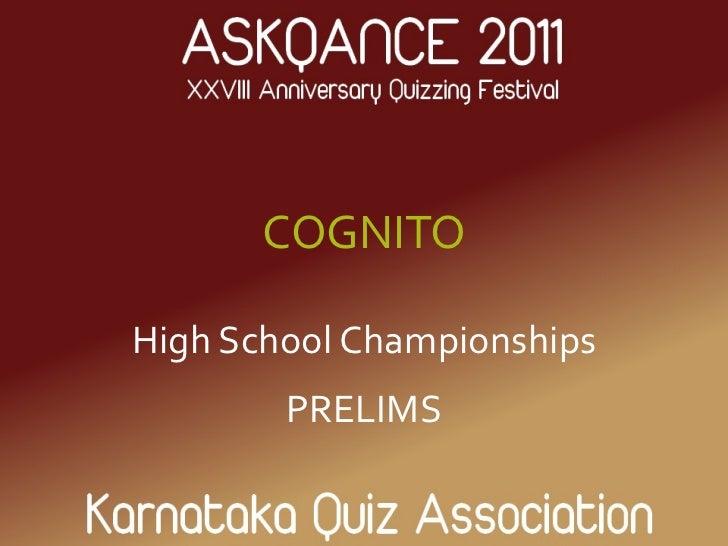 COGNITO High School Championships PRELIMS