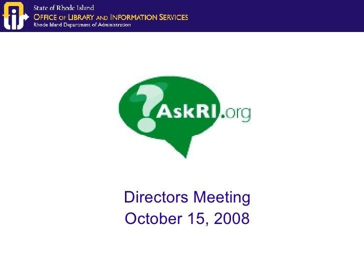 Directors Meeting October 15, 2008
