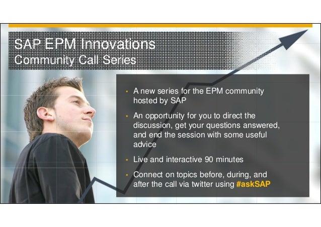#askSAP EPM Innovations Community Call: Transform Finance into Instant Insight Slide 3
