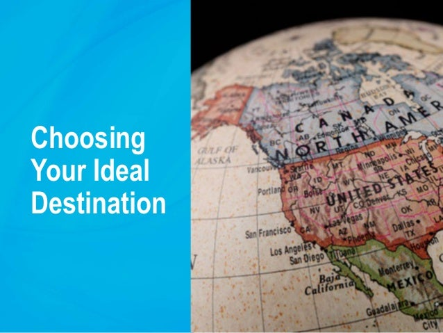 Choosing Your Ideal Destination