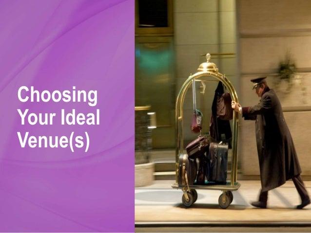 Choosing Your Ideal Venue(s)