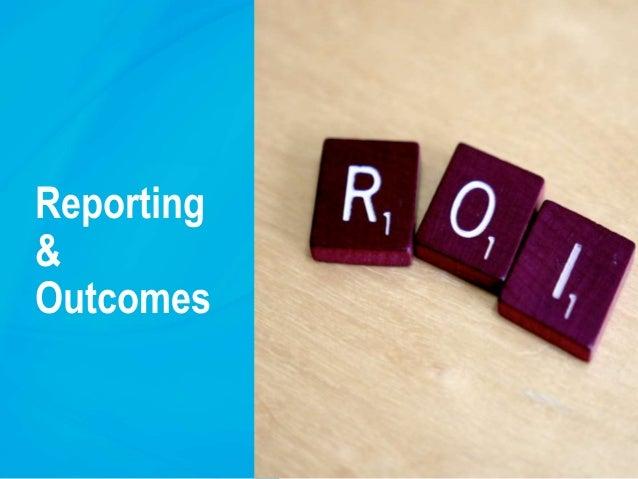 Reporting & Outcomes