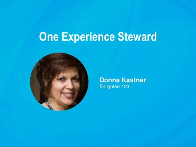 One Experience Steward Donna Kastner Enlighten 123