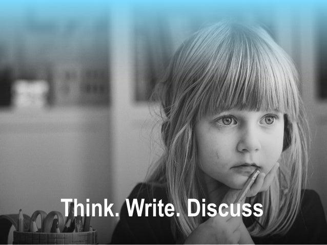 Think. Write. Discuss