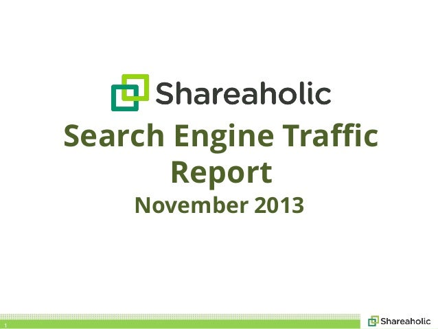 Search Engine Traffic Report November 2013  1
