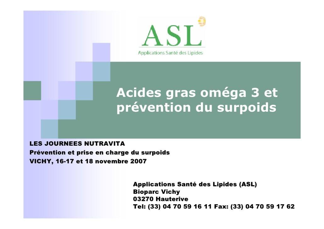 Acides gras oméga 3 et                          prévention du surpoids  LES JOURNEES NUTRAVITA Prévention et prise en char...