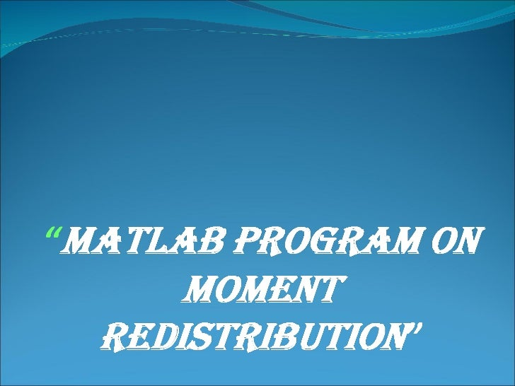 CALCULATE COLLAPSE LOAD ON THE BASIS OFMOMENT REDISTRIBUTION