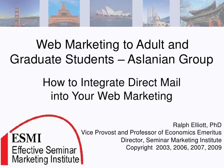 Web Marketing to Adult and Graduate Students – Aslanian Group      How to Integrate Direct Mail       into Your Web Market...