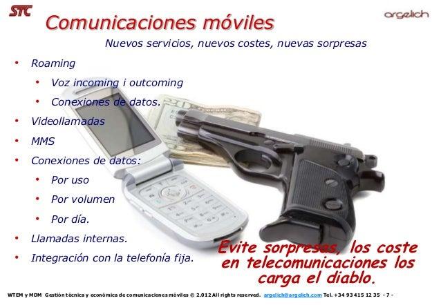 Comunicaciones móviles                                    Nuevos servicios, nuevos costes, nuevas sorpresas  • Roaming    ...