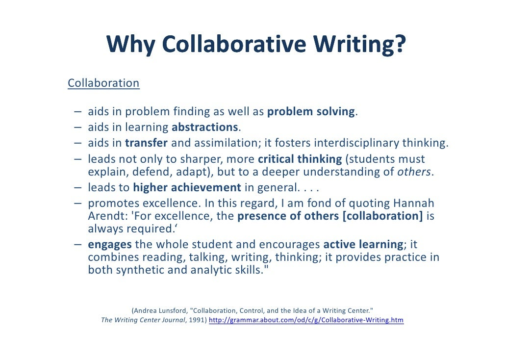 collaborative writing What is collaborative writing almost every book and article on collaborative writing begins by asking, what is collaboration in most cases, the authors proceed to tear apart the reader's.
