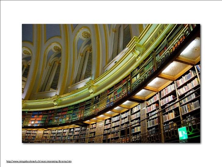 http://www.miragebookmark.ch/most-interesting-libraries.htm