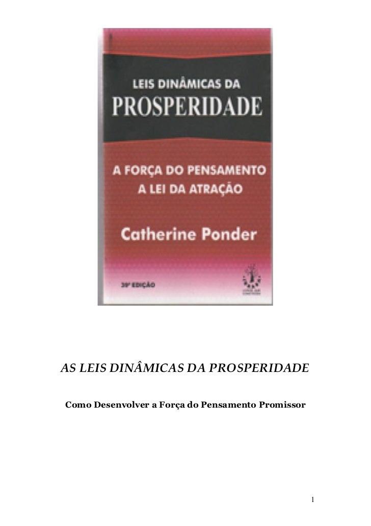 AS LEIS DINÂMICAS DA PROSPERIDADEComo Desenvolver a Força do Pensamento Promissor                                         ...